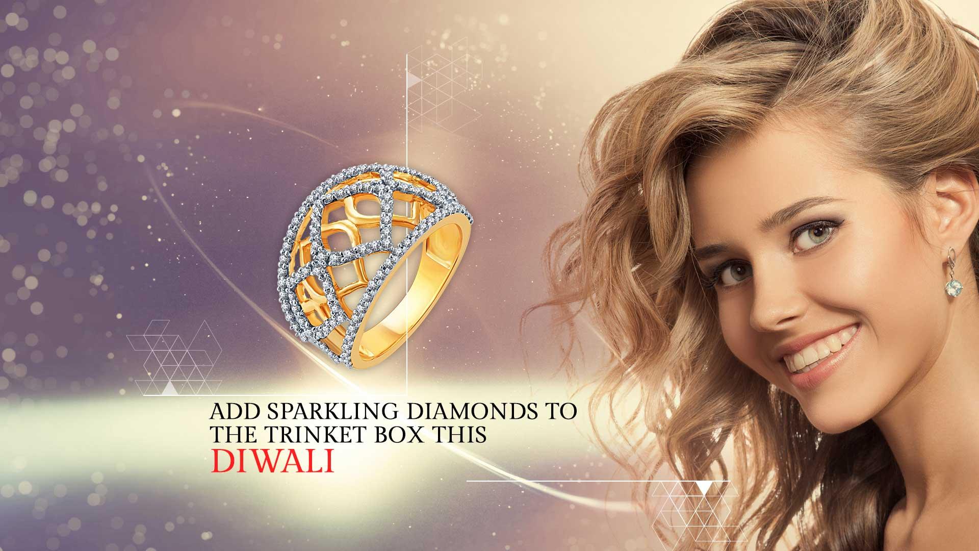 Add Sparkling Diamonds To The Trinket Box This Diwali