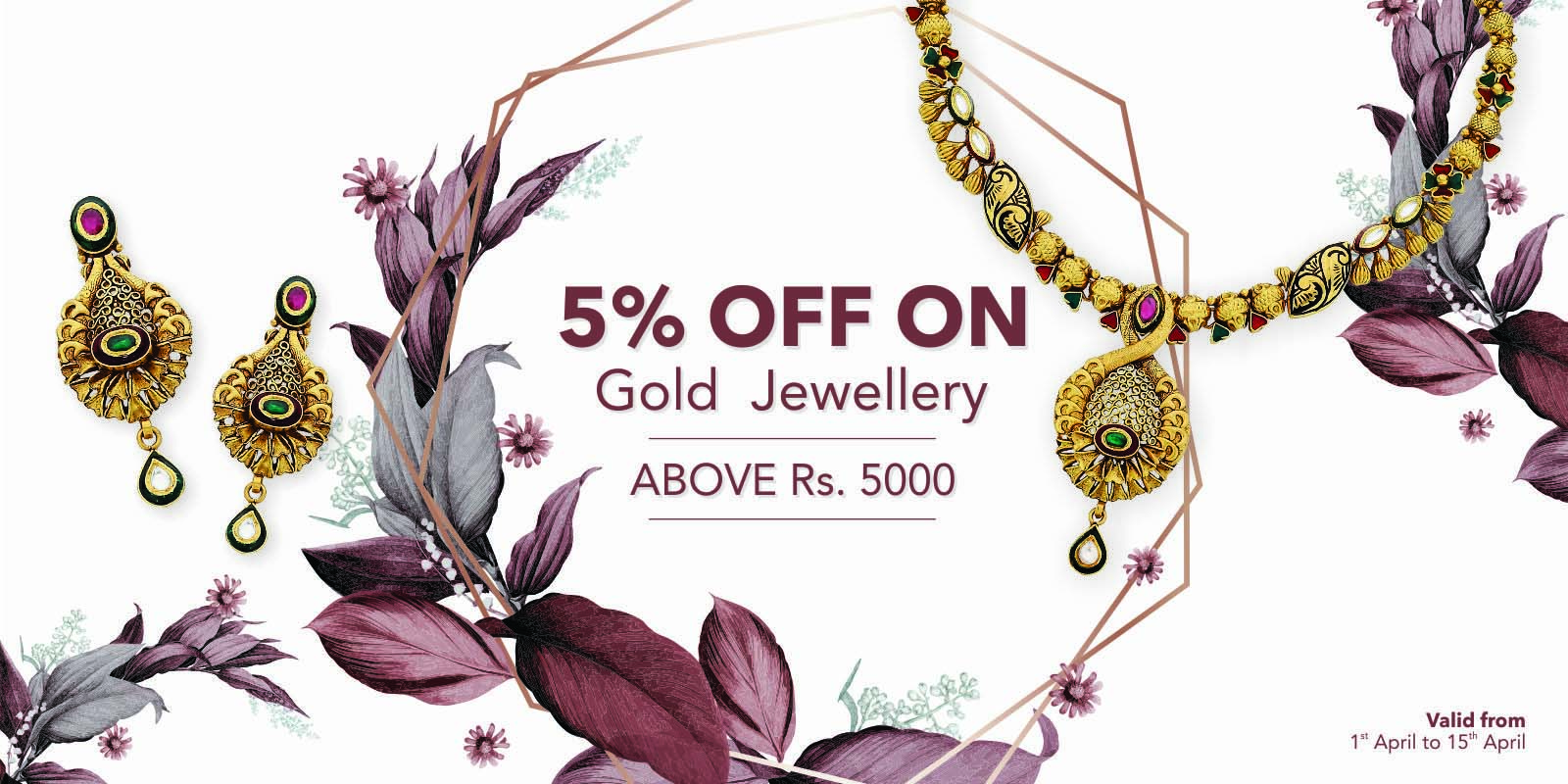 5% off on Gold Jewellery above Rs. 5000