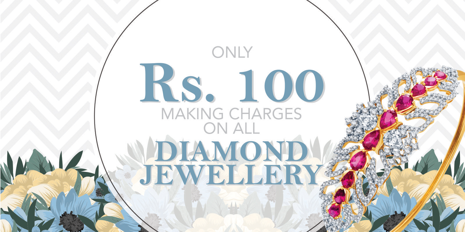 Rs. 100 Making Charges on all Diamond Jewellery.
