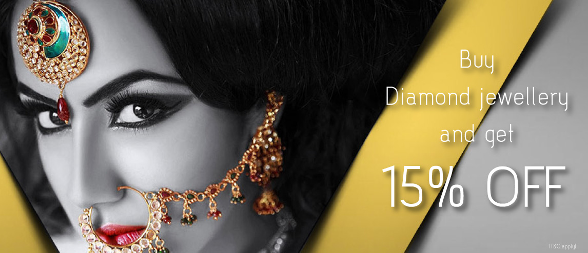Buy Diamond Jewellery and get 15% off